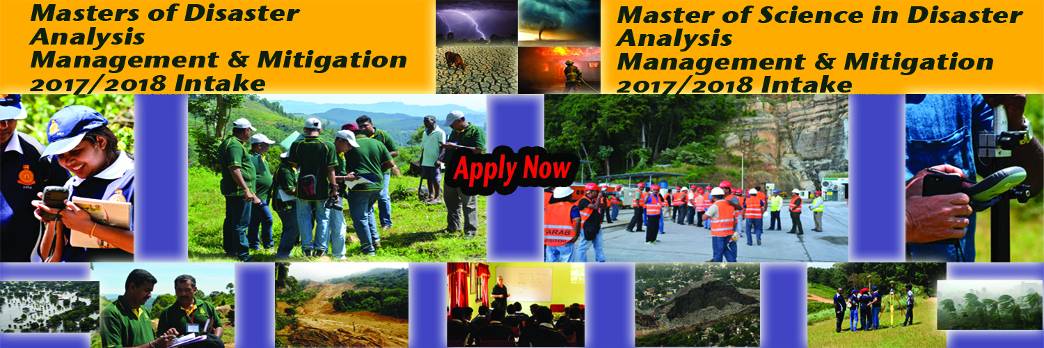 Masters of Disaster Analysis Management and Mitigation /Master of Science in Disaster Analysis Management and Mitigation (MSc in DAMM)