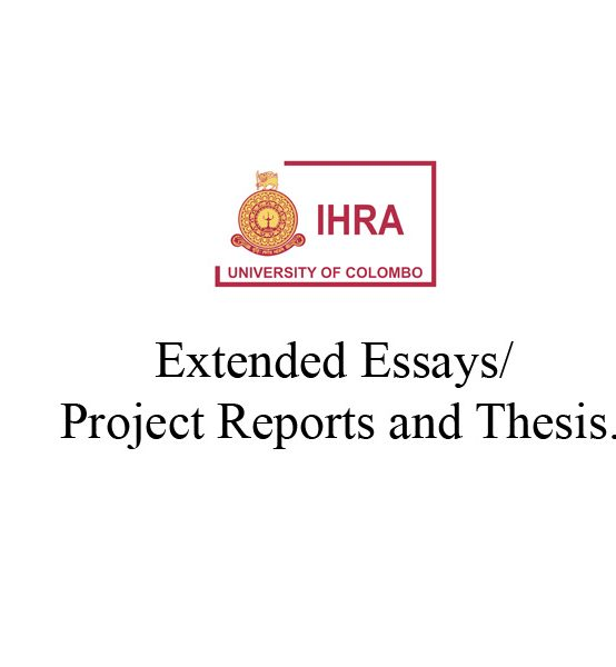 Extended Essays/ Project Reports and Thesis.