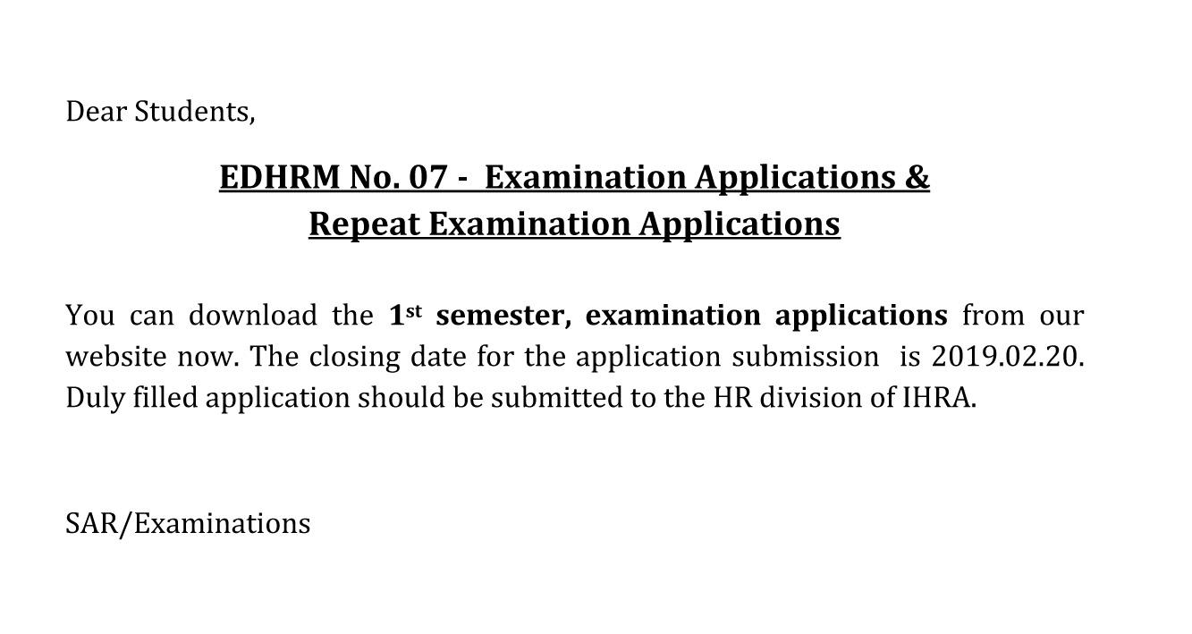 EDHRM No. 07 –  Examination Applications &  Repeat Examination Applications