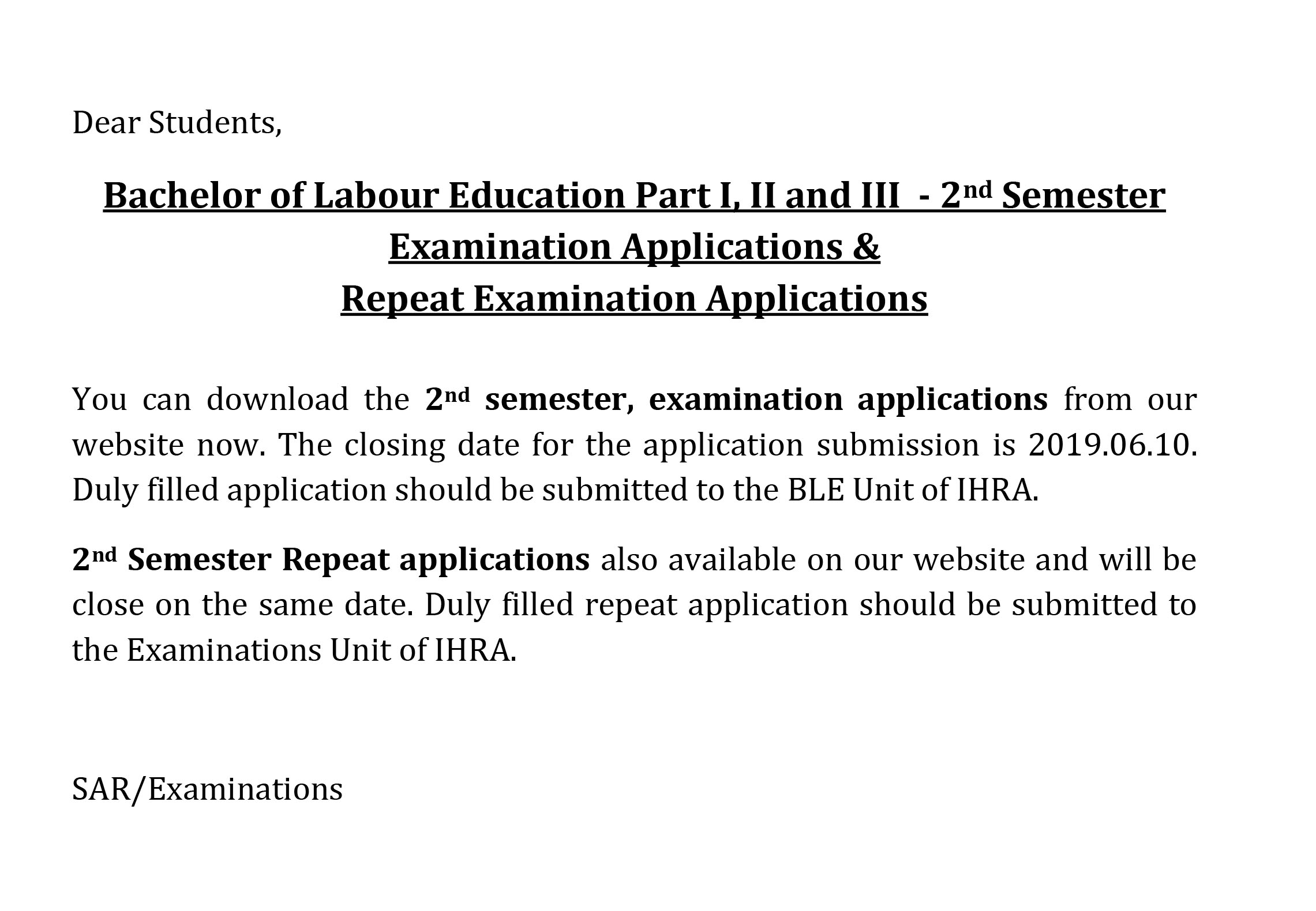 Bachelor of Labour Education Part I, II and III  – 2nd Semester   Examination Applications &  Repeat Examination Applications