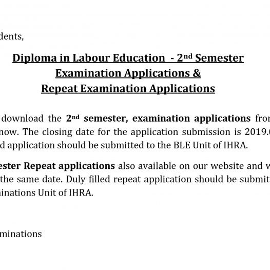 Diploma in Labour Education  – 2nd Semester   Examination Applications &  Repeat Examination Applications