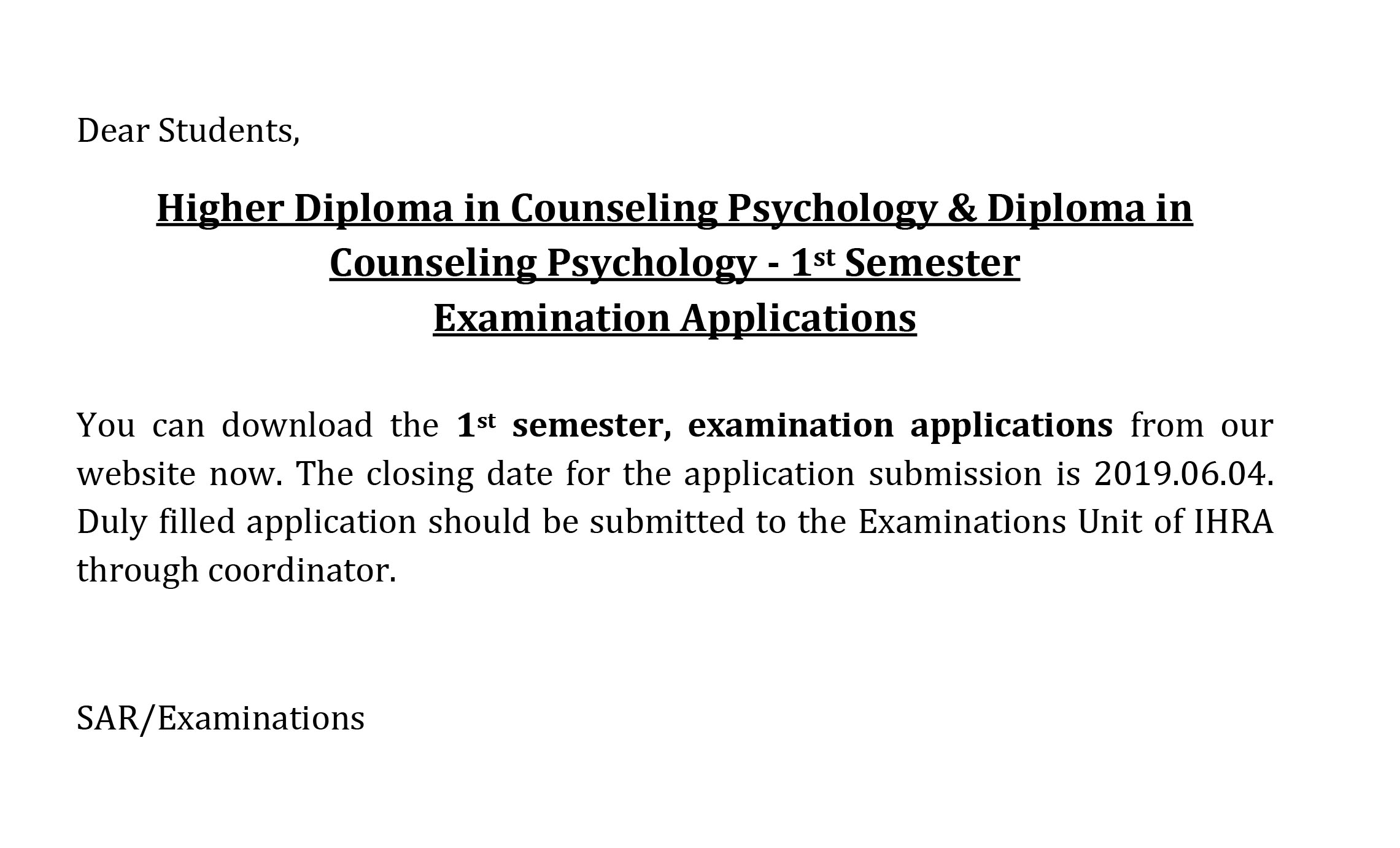 Higher Diploma in Counseling Psychology & Diploma in Counseling Psychology – 1st Semester   Examination Applications