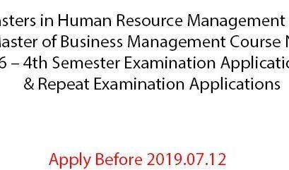 MHRM and MBM Course No. 06 – 4th Semester   Examination Applications &  Repeat Examination Applications