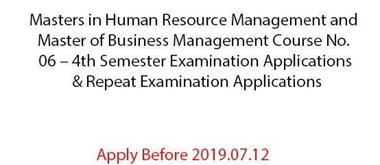 MHRM and MBM Course No. 06 – 4th Semester   Examination Applications &  Repeat Examination Applications