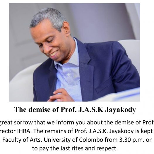The demise of Prof. J.A.S.K Jayakody