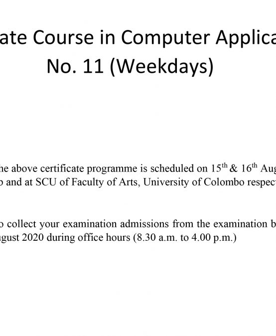 Notice : Certificate Course in Computer Applications No. 11 (Weekdays)