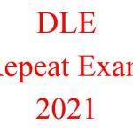 DLE Repeat Examination 2021